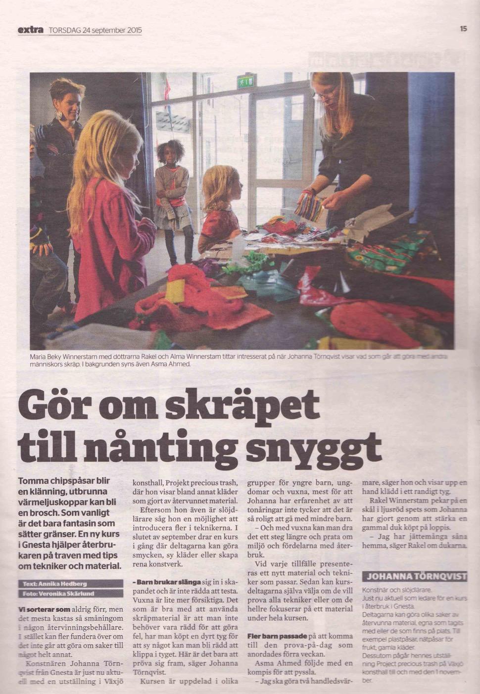 Sörmlands nyheter: Gör om skräpet till något snyggt